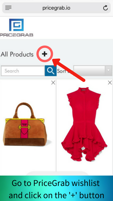 "Open PriceGrab in new tab and enter into your wishlist page and then click on the ""Add products (+)"" button."